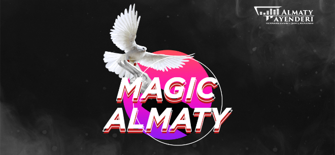 «Magic Almaty», 2